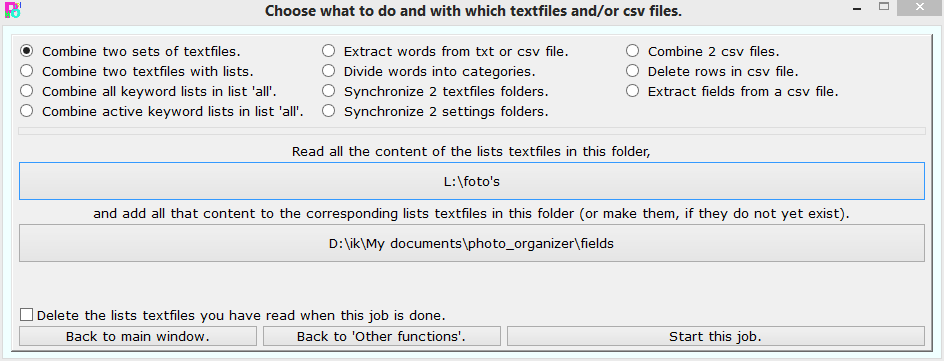 Change, create or combine text and/or csv files